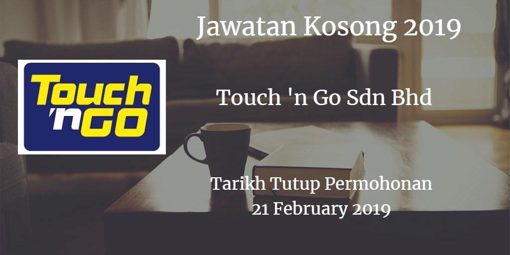 Jawatan Kosong Touch 'n Go Sdn Bhd  21 February 2019