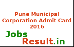 Pune Municipal Corporation Admit Card 2016