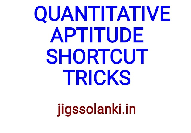 QUANTITATIVE APTITUDE SHORTCUTS TRICKS AND METHODS