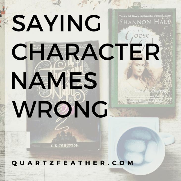 Saying Character Names Wrong