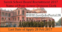 Sainik School Recruitment 2017 –Lower Division Clerk & Mess Manager