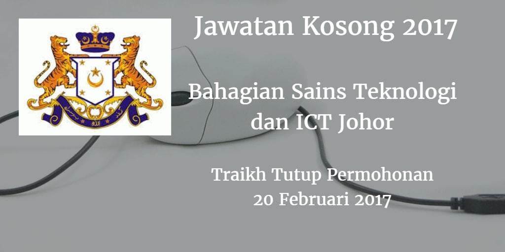 Jawatan Kosong Bahagian Sains Teknologi dan ICT Johor 20 Februari 2017