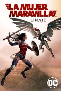 La Mujer Maravilla: Linaje / Wonder Woman: Bloodlines