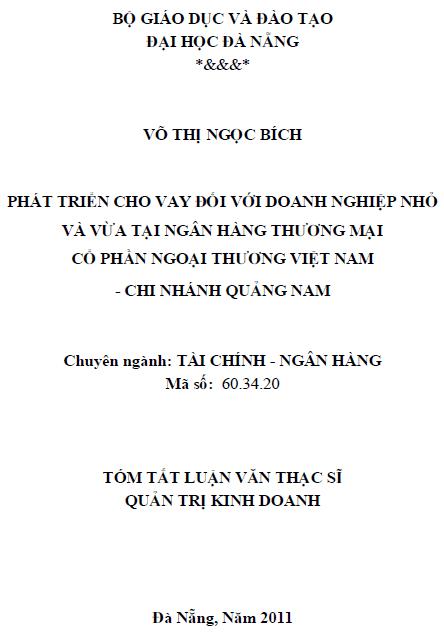 Phát triển cho vay đối với doanh nghiệp nhỏ và vừa tại Ngân hàng thương mại cổ phần ngoại thương Việt Nam chi nhánh Quảng Nam