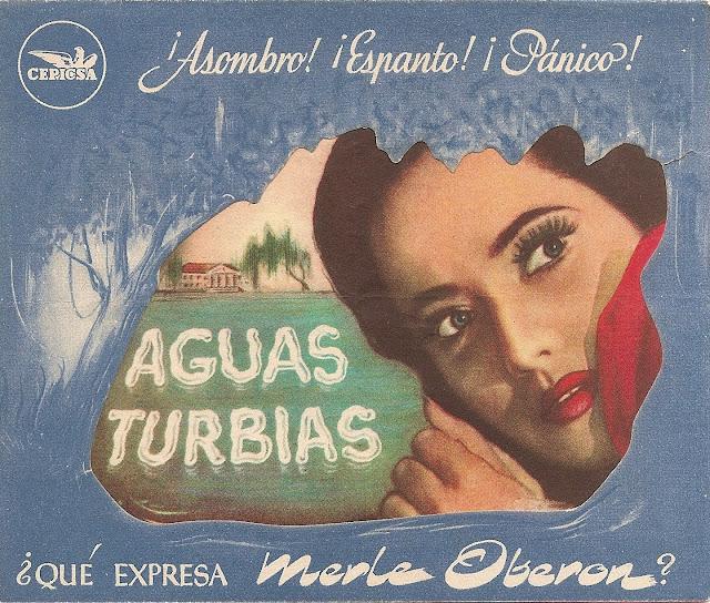 Programa de Cine - Aguas Turbias - Merle Oberon - Franchot Tone - Thomas Mitchell