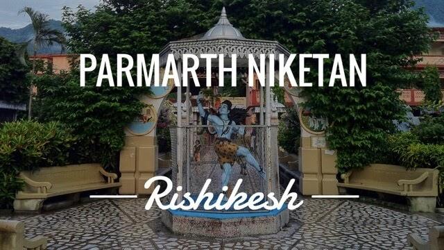 Parmarth Niketan Ashram Rishikesh