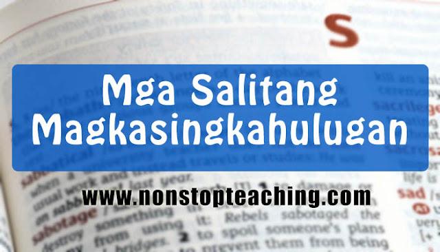 Mga Salitang Magkasingkahulugan (Filipino Synonyms)