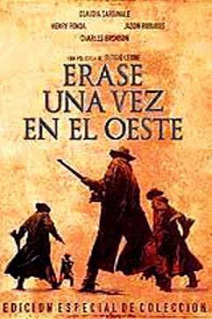 Erase Una Vez en el Oeste en Español Latino