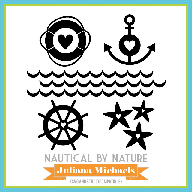 Nautical By Nature Free Cut File by Juliana Michaels