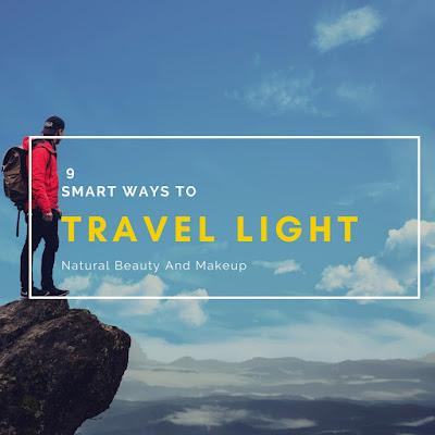 9 Smart Ways To Travel Light, Travel Packing Tips, NBAM Travelhacks