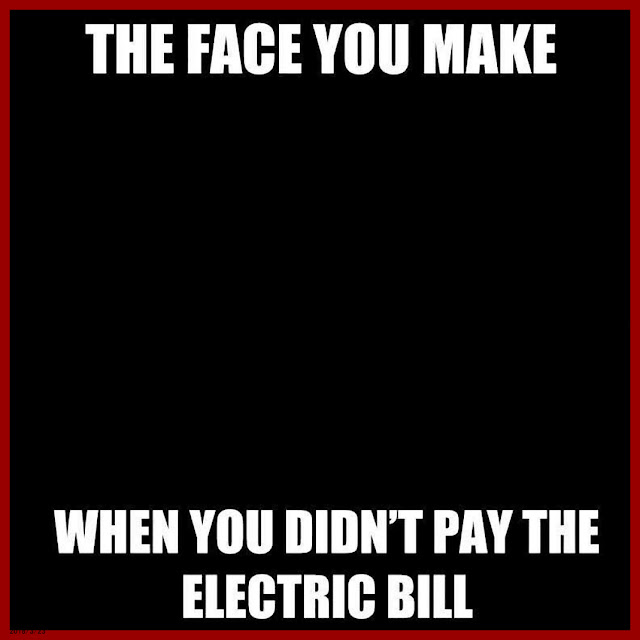 The Face You Make, When You Did Not Pay The Electric Bill. #funny #relatable #lol #life