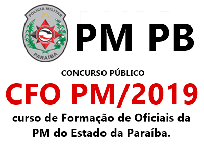 Concurso CFO PB PM do Estado da Paraíba 2019