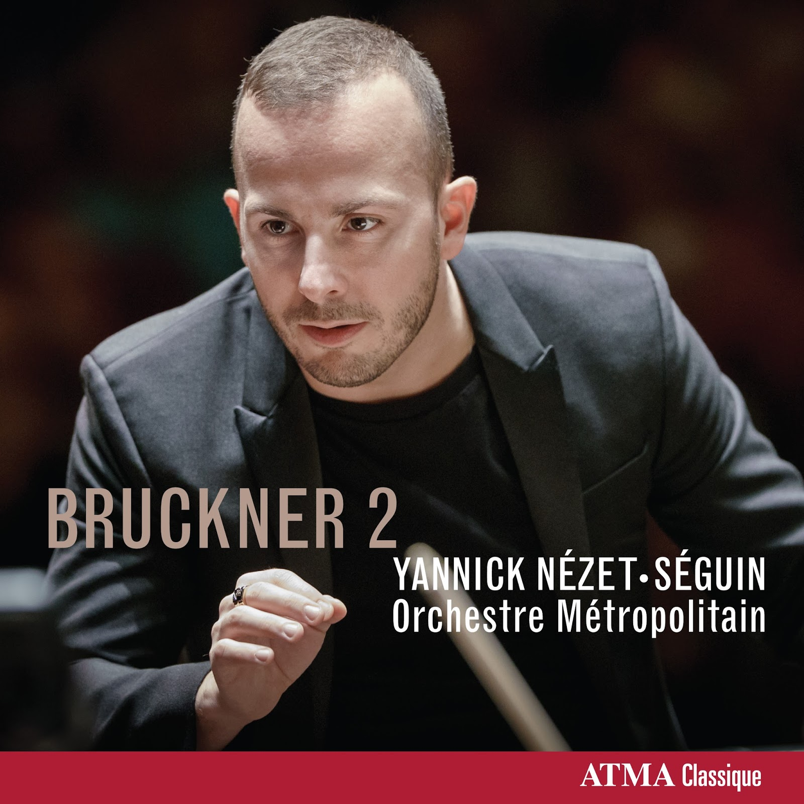 IN REVIEW: Anton Bruckner - SYMPHONY NO. 2 IN C MINOR, WAB 102 (ATMA Classique ACD2 2708)