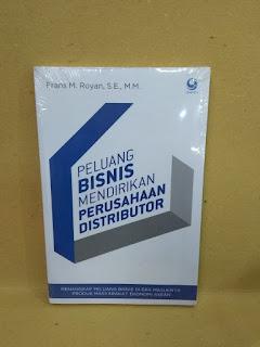 Buku Peluang Bisnis Mendirikan Perusahaan Distributor