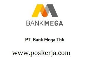 Lowongan Kerja Terbaru Bank Mega Agustus 2017