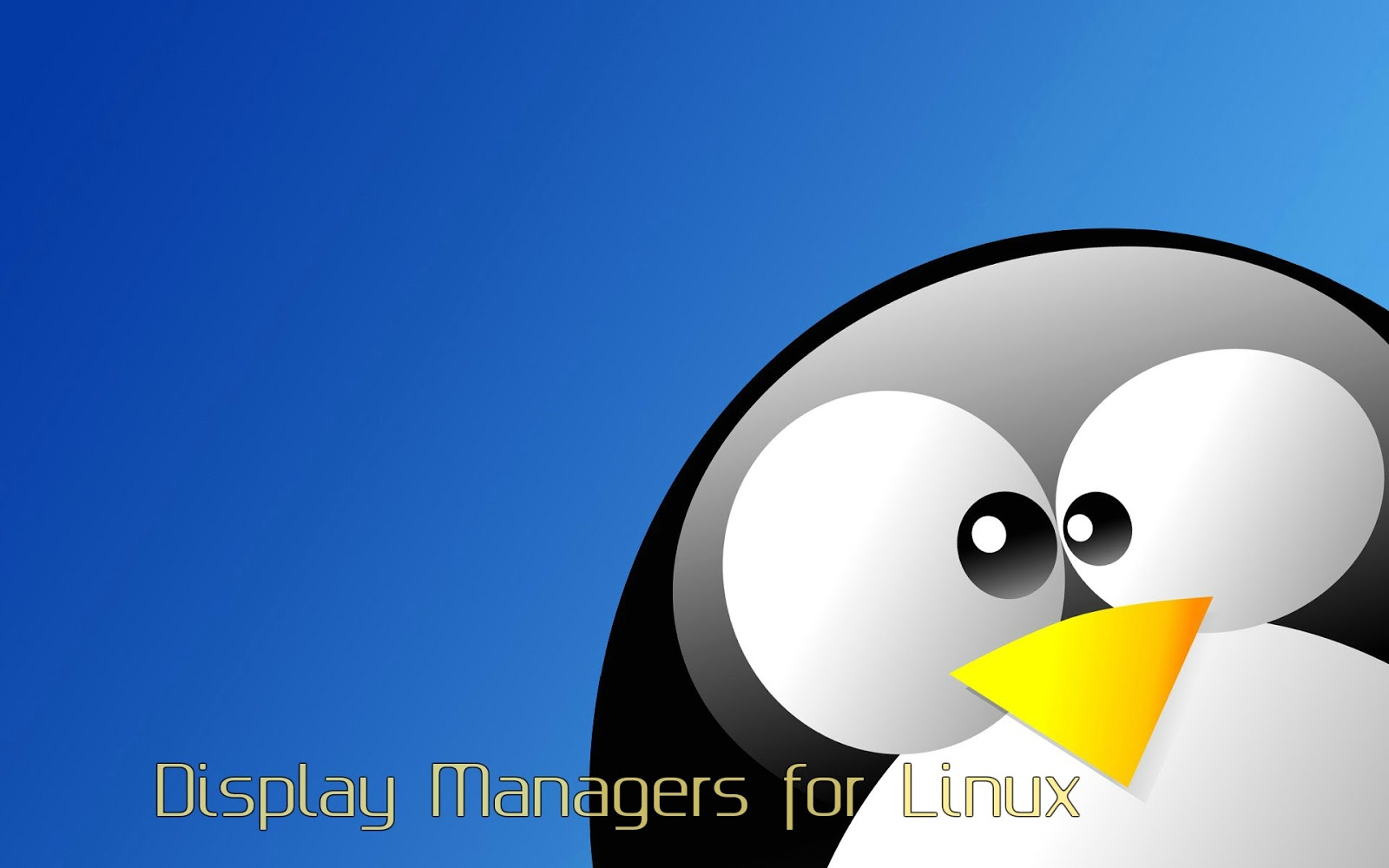 4 Best Display Managers for Linux ~ BE OPEN SOURCE