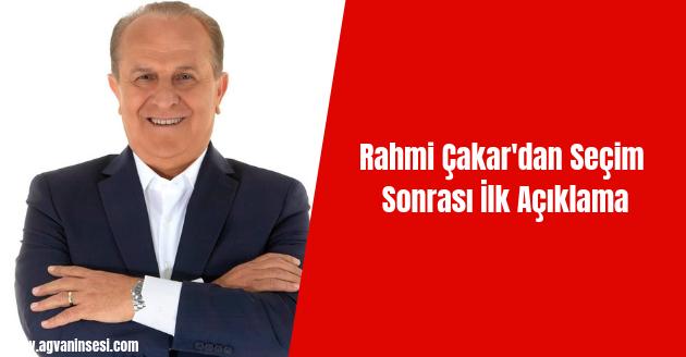 Rahmi Çakar'dan Seçim Sonrası İlk Açıklama