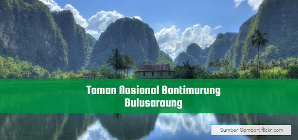 Wisata Makassar Taman Nasional Bantimurung
