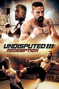 Watch Undisputed 3: Redemption Online Free in HD
