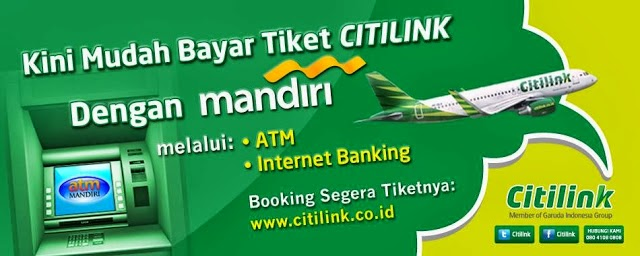 Cara Bayar Tiket Citilink Via Atm Mandiri Dan Internet