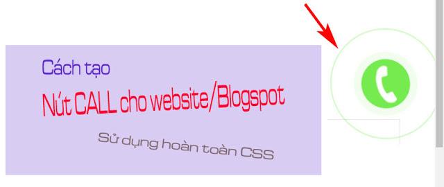 Nút call bằng CSS cho Website / Blogspot trên di động và PC