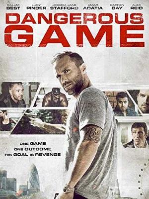 Dangerous Game (2017) Movie English 720p WEB-DL 700mb