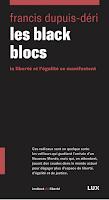 LES BLACK BLOCS – La liberté et l'égalité se manifestent