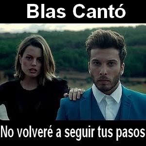 Blas Canto No Volvere A Seguir Tus Pasos Acordes D Canciones