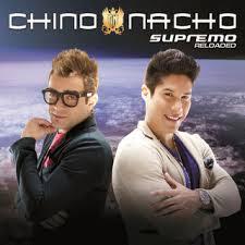 Chino y Nacho - Supremo Reloaded (2013)