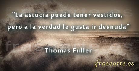 Frases de  verdad, Thomas Fuller