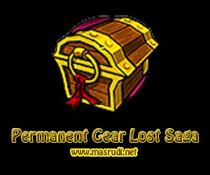 Lost Saga Gear Permanen Gratis