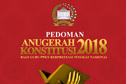Juknis Lombah Anugerah Konstitusi Bagi Guru Pendidikan Pancasila dan Kewarganegaraan Berprestasi Tingkat Nasional Tahun 2018