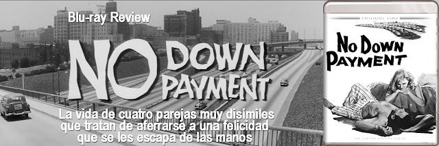 http://www.culturalmenteincorrecto.com/2018/05/no-down-payment-blu-ray-review.html