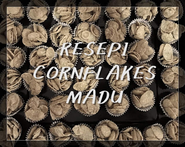 Resepi Cornflakes Madu Mudah