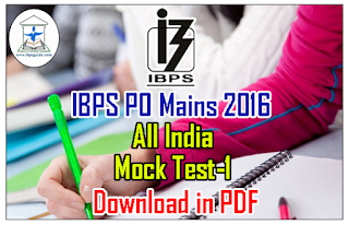 IBPS PO Mains 2016 All India Free Mock Test – 1 | Download in PDF