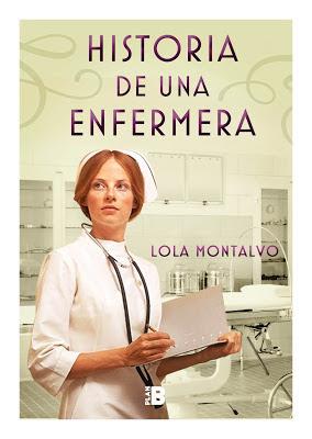 imagen de la portada de la novela de Lola Montalvo, Historia de una enfermera