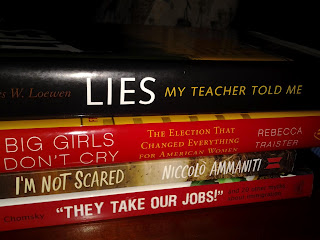 "Booksmack:  Lies My Teacher Told Me; Big Girls Don't Cry, I'm Not Scared, ""They Take Our Jobs"""