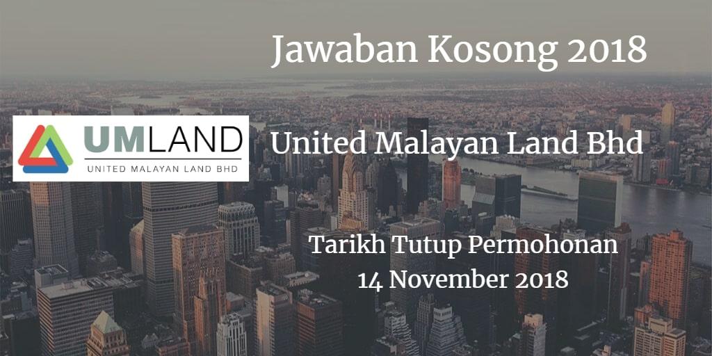 Jawatan Kosong United Malayan Land Bhd 14 November 2018