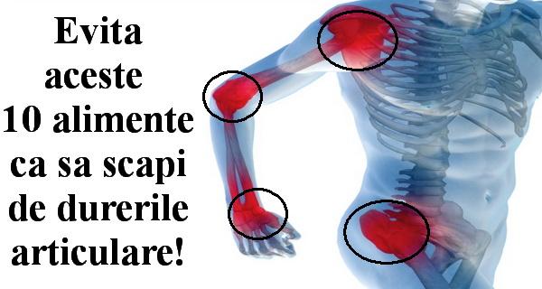 alimente care iti produc dureri articulare