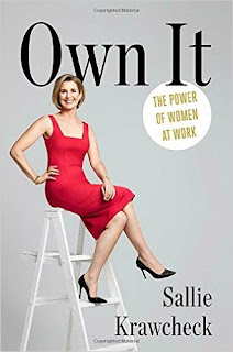 Own It: The Power of of Women at Work by Sallie Krawcheck