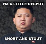 funny kim jong un meme joke despot picture