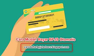 Cara Mudah Bayar BPJS Otomatis