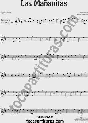 Las Mañanitas Partitura de Saxofón Alto y Sax Barítono Sheet Music for Alto and Baritone Saxophone Music Scores