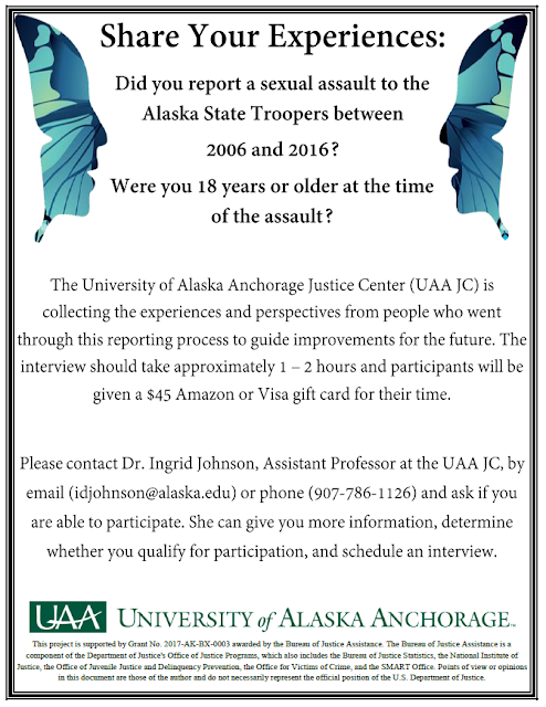 Did you report a sexual assault to the Alaska State Troopers between 2006 and 2016? Were you 18 years or older at the time of the assault? Share your experiences of the reporting process to guide improvements for the future. See Alaska SAKI Research on Facebook.