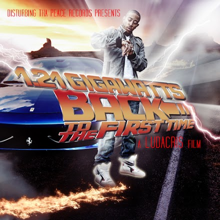 SOTD  : Ludacris - 1.21 Gigawatts: Back To The First Time ( Download )