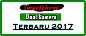 4 Smartphone/Hp Dual-kamera yang Menggoda Konsumen Terbaru Oktober 2017.
