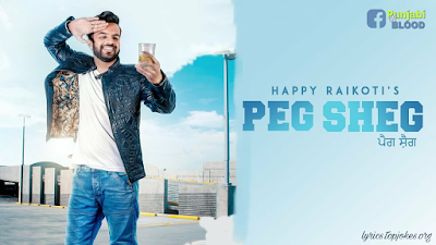 Peg Sheg Lyrics Happy Raikoti