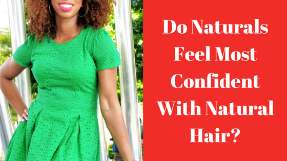 Natural Hair and Confidence