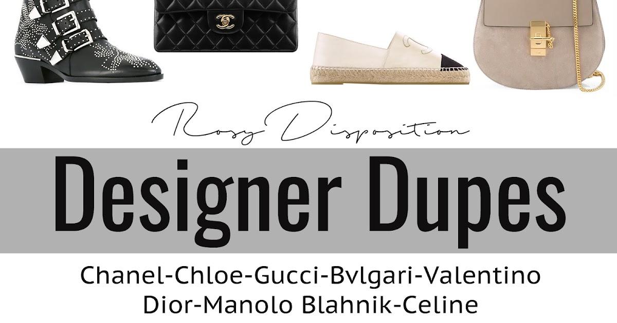 404184197e Designer Dupes: Chanel, Chloé, Gucci, Bvlgari, Valentino, Dior, Manolo  Blahnik and Celine | Rosy Disposition