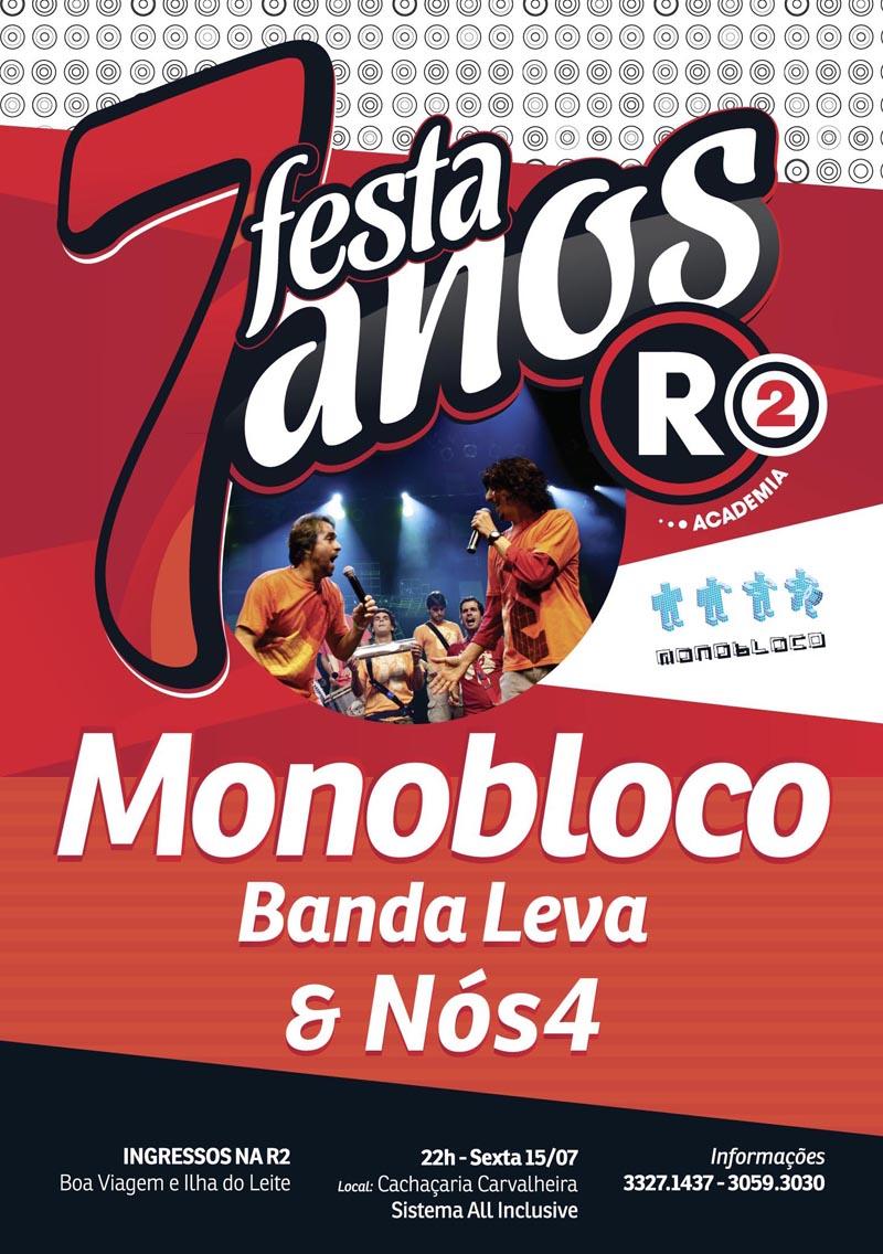 Aniversário da Academia R2 com MonoBloco e Nós4 ~ Baladas Recife 856648c1b3d91